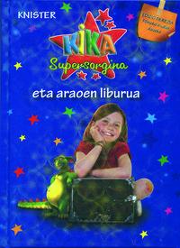 Kika Supersorgina Eta Araoen Liburua - Knister  /  Birgit   Rieger (il. )