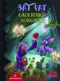 BAT PAT 2 - GAUERDIKO SORGINAK