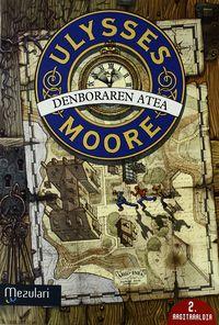 ULYSSES MOORE - DENBORAREN ATEA