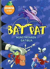 Bat Pat - Munstroaren Gatibua - Usaindun Orriekin - Roberto Pavanello