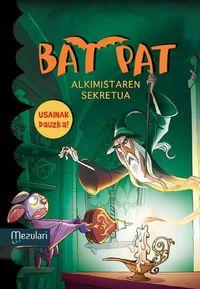 Bat Pat - Alkimistaren Sekretua - Usaindun Orriekin - Roberto Pavanello