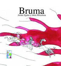 Bruma - Arrate Egaña / Jokin Mitxelena