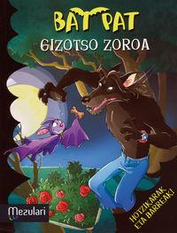 Bat Pat 10 - Gizotso Zoroa - Roberto Pavanello