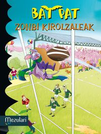 Bat Pat - Zonbi Kirolzaleak - Roberto Pavanello