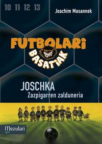 Futbolari Basatiak 9 - Joschka - Joachim Masannek