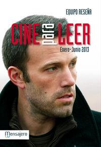Cine Para Leer 2013 Enero / Junio - Equipo Reseña