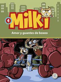 MILKI 4 - AMOR Y GUANTES DE BOXEO
