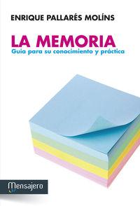 MEMORIA, LA - GUIA PARA SU CONOCIMIENTO Y PRACTICA
