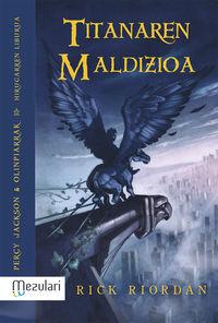 TITANAREN MALDIZIOA - PERCY JACKSON & OLINPIARRAK 3