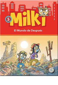 MILKI 5 - EL MUNDO DE DESPUES