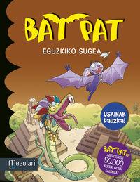 Bat Pat - Eguzkiko Sugea - Usaindun Orriekin - Roberto Pavanello