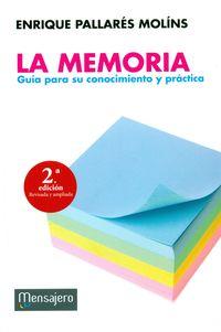 (2 ED) MEMORIA, LA - GUIA PARA SU CONOCIMIENTO Y PRACTICA