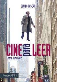 Cine Para Leer 2015 Enero / Junio - Equio Reseña