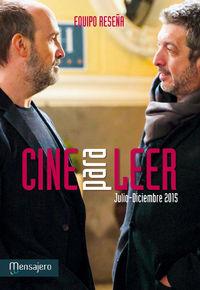 Cine Para Leer 2015 Julio / Diciembre - Equipo Reseña