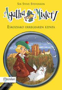 Agatha Mistery - Ezkoziako Erregearen Ezpata - Steve Stevenson / Stefano Turconi (il. )