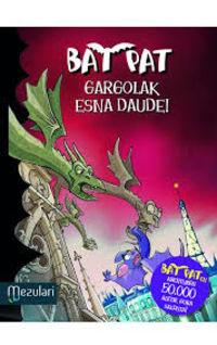 Bat Pat - Gargolak Esna Daude - Roberto Pavanello
