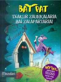 Bat Pat - Txakur Zaunkalaria Bai Zalapartaria! - Roberto Pavanello