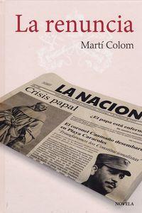 La renuncia - Marti Colom