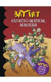 Bat Pat - Gizontxo Berdeak Agintera! - Roberto Pavanello
