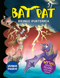 Bat Pat - Bikingo Ipurterrea - Usaindun Orriekin - Roberto Pavanello