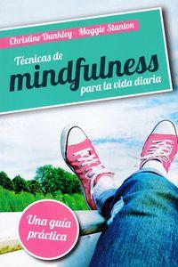 Tecnicas De Mindfulness Para La Vida Diaria - Christine Dunkley