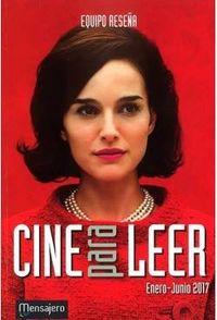 Cine Para Leer 2017 Enero / Junio - Aa. Vv.