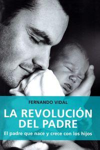 La revolucion del padre - Fernando Vidal