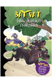 Bat Pat 33 - Hiru Buruko Txakurra - Roberto Pavanello
