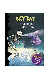 Bat Pat 34 - Eskeleto Erraldoia - Roberto Pavanello