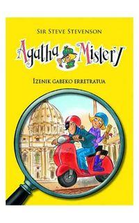 Agatha Mistery - Izenik Gabeko Erretratua - Steve Stevenson / Stefano Turconi (il. )
