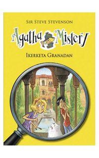 Agatha Mistery - Ikerketa Granadan - Steve Stevenson / Stefano Turconi (il. )