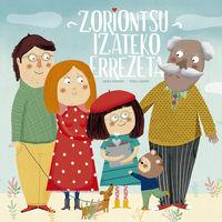 Zoriontsu Izateko Errezeta - Gema Sirvent Laguna / Txell Darne