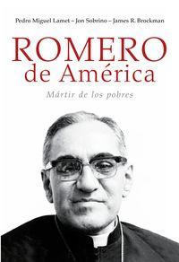 ROMERO EN AMERICA - MARTIR DE LOS POBRES