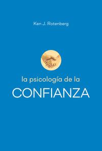 PSICOLOGIA DE LA CONFIANZA, LA