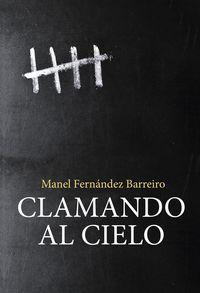 Clamando Al Cielo - Manel Fernandez Barreiro