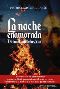 Noche Enamorada, La - De San Juan De La Cruz - Miguel Angel Lamet