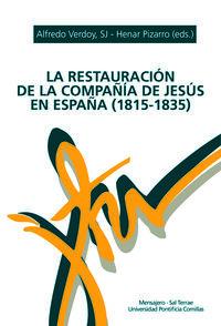RESTAURACION DE LA COMPAÑIA DE JESUS EN ESPAÑA (1815-1835) , LA