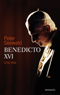 Benedicto Xvi - Una Vida - Peter Seewald