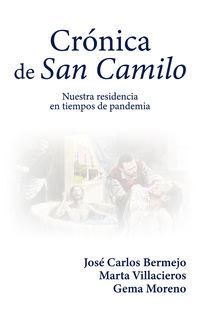 CRONICA DE SAN CAMILO - NUESTRA RESIDENCIA EN TIEMPOS DE PANDEMIA