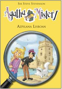 agatha mistery 18 - azpilana lisboan - Steve Stevenson / Stefano Turconi (il. )