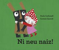 ni neu naiz! - Paula Carbonell / Carmen Queralt