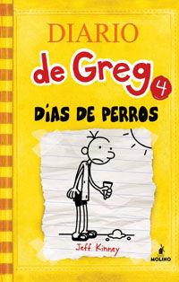 Diario De Greg 4 - Dias De Perros - Jeff Kinney