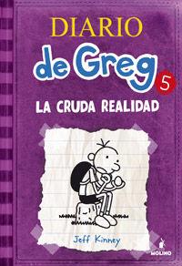 Diario De Greg 5 - La Cruda Realidad - Jeff Kinney