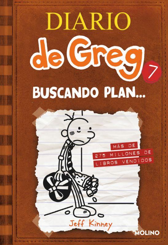 Diario De Greg 7 - Buscando Plan. .. - Jeff Kinney