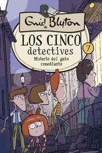 cinco detectives, los 7 - misterio del gato comediante - Enid Blyton