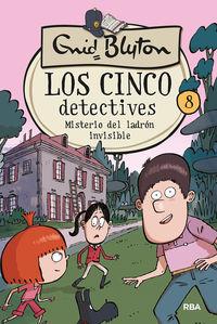 cinco detectives, los 8 - misterio del ladron invisible - Enid Blyton