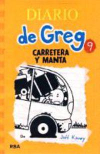 Diario De Greg 9 - Carretera Y Manta - Jeff Kinney