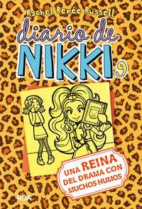 DIARIO DE NIKKI 9 - UNA REINA DEL DRAMA CON MUCHOS HUMOS