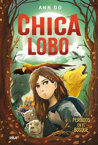 Chica Lobo 1 - Perdidos En El Bosque - Anh Do / Jeremy Ley (il. )