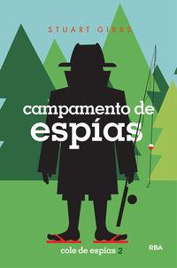 COLE DE ESPIAS 2 - CAMPAMENTO DE ESPIAS